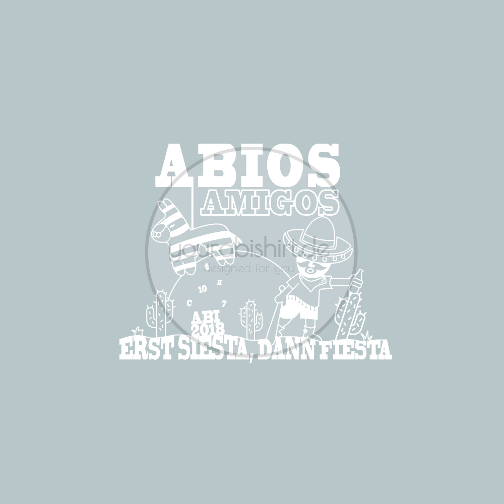 Abimotto Abimotiv Abipullis Abipulli Abishirts Abishirt Abi Design Abitur Motto Abios Amigos