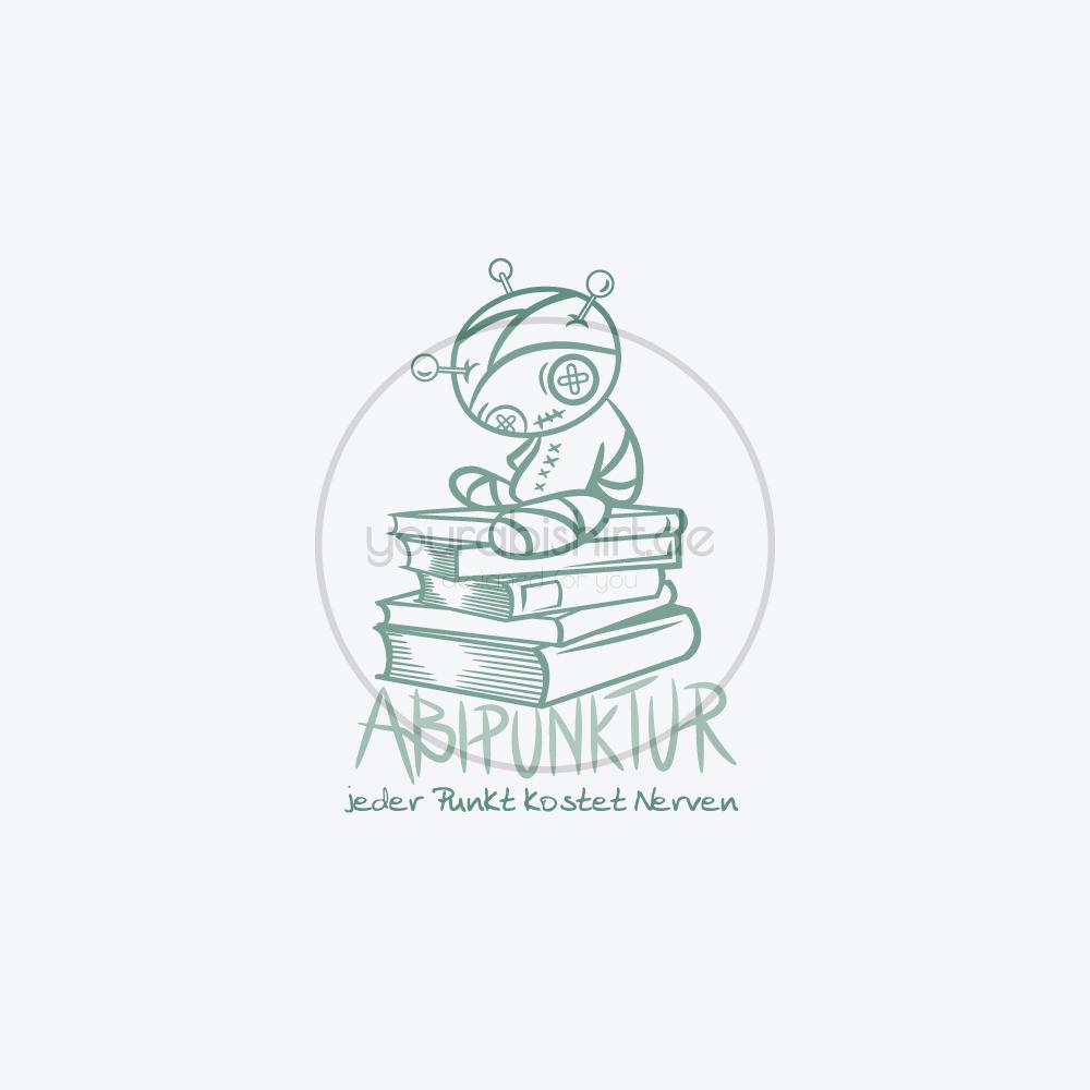 Abimotto Abimotiv Abipullis Abipulli Abishirts Abishirt Abi Design Abitur Motto Abipunktur