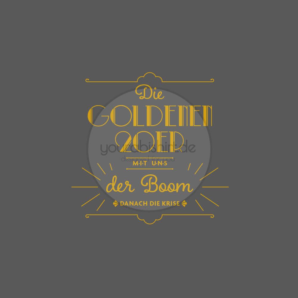 die goldenen zwanziger goldene 20er Abimotto Abimotiv Abipullis Abipulli Abishirts Abishirt Abimotto 2020